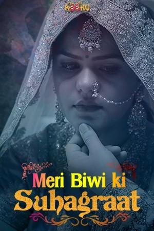 Meri Biwi Ki Suhaagraat (2020)  Short Film | x264 WEB-DL | 720p | 480p |  Download Kooku App Exclusive   | Watch Online | GDrive | Direct Links